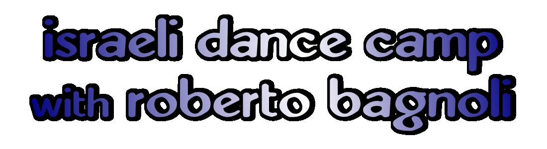 israeli-dance-camp-with-roberto-bagnoli